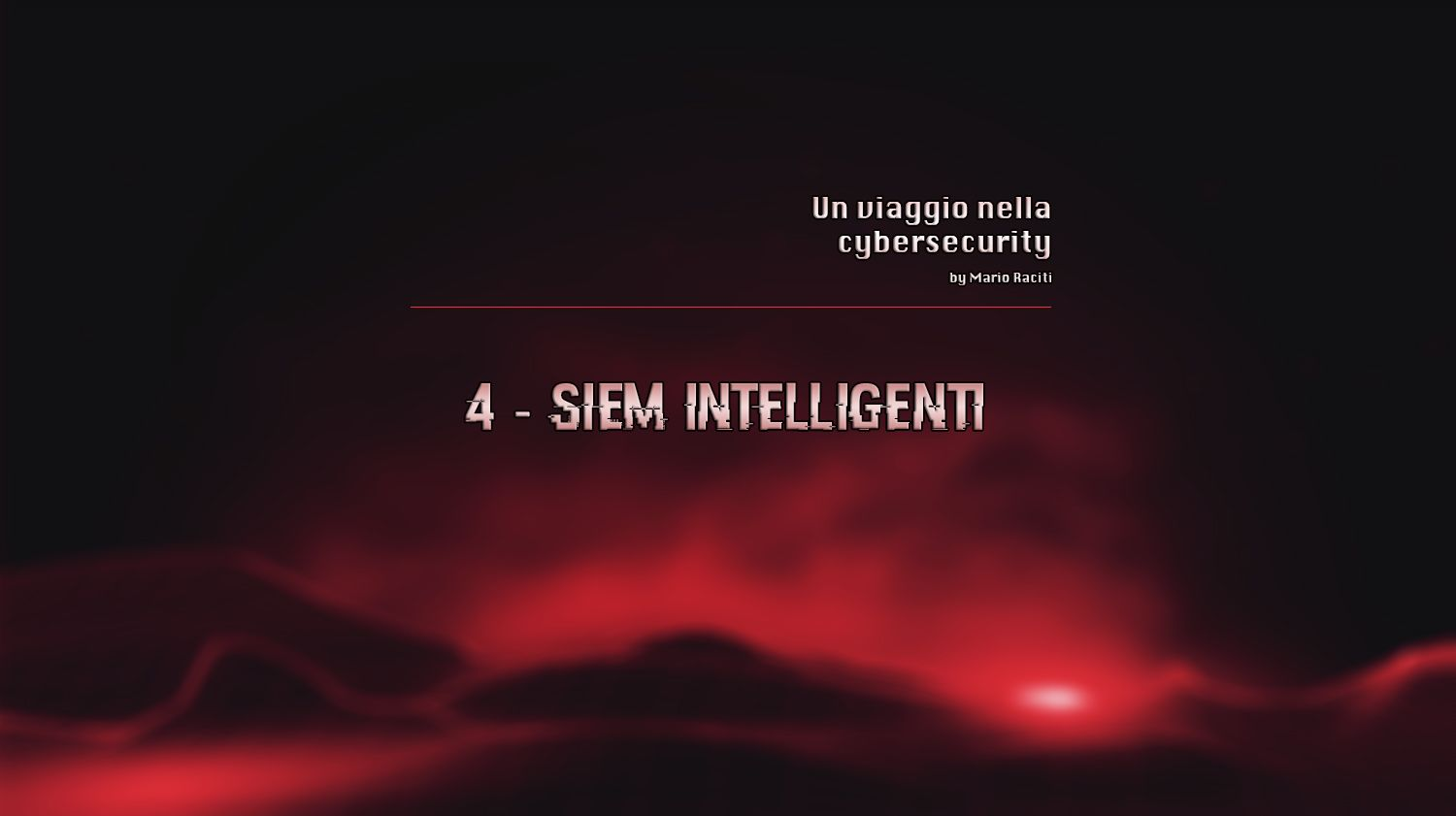 SIEM intelligenti